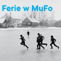 Kto to widział? Ferie w MuFo z Wydawnictwem Dwie Siostry
