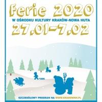 Ferie 2020 z Ośrodkiem Kultury Kraków-Nowa Huta