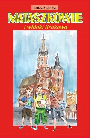 Mataszkowie i widoki Krakowa