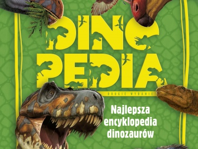 Dinopedia. Najlepsza encyklopedia dinozaurów